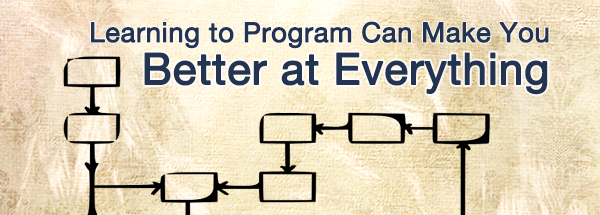 Learning to Program Can Make you Better at Everything