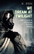 We Dream At Twilight - High Resolution