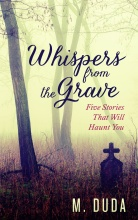 Whispers from the Grave Kindle Edition- High Resolution